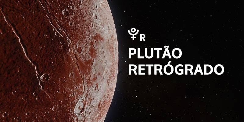Plutão Retrógrado